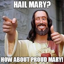 Hail Meme - buddy christ meme imgflip