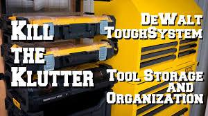 dewalt toughsystem tool storage organization youtube