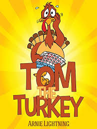 tom the turkey thanksgiving stories for kindle edition