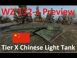 world of tanks tier 10 light tanks wz 132 1 tier 10 chinese light tank preview stats world of