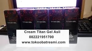 cream titan gel asli dan palsu ciri titan gel asli dan ciri
