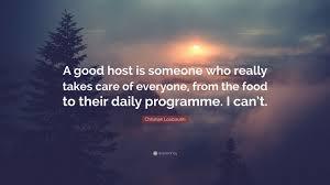 christian louboutin quote u201ca good host is someone who really
