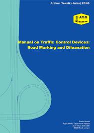 arahan teknik jalan 2d 85 roadmarkingdileanation documents