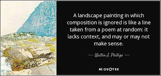 Quotes About Landscape by Walter J Phillips Quote A Landscape Painting In Which