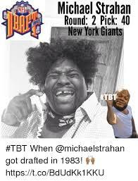Memes New York - michael strahan round 2 pick 40 new york giants tbt when got