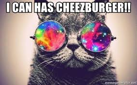 Cheezburger Meme Maker - i can has cheezburger psychedelic cat with glasses meme generator