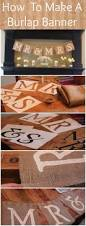 How To Make Home Decor Signs Best 25 Burlap Signs Ideas On Pinterest Burlap Crafts Sign