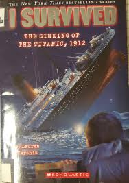 the sinking of the titanic 1912 i survived the sinking of the titanic 1912 edu 320 children s