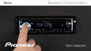 how to deh x6800bt bluetooth connection menu youtube