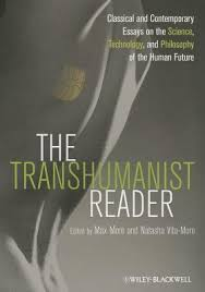 The Transhumanist Reader  Classical and Contemporary Essays on the     Goodreads The Transhumanist Reader  Classical and Contemporary Essays on the Science  Technology  and Philosophy of the Human Future by Max More     Reviews