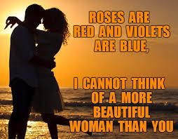 Romantic Memes - beautiful woman imgflip