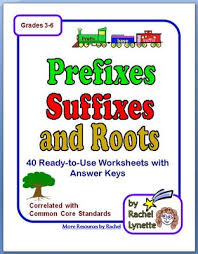 prefixes suffixes and roots 40 printable pages answer keys