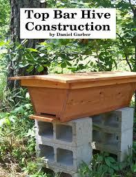 Top Bar Beehive Plans Free Top Bar Hive Construction Netshed Com