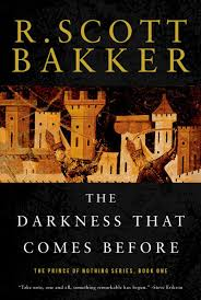 the darkness that comes before the prince of nothing book one r