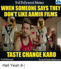 Bollywood Meme Generator - troll bollywood memes tb when someone says they don t like aamir