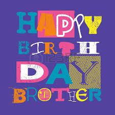 happy birthday card happy birthday brother vector illustration