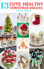 13 cute and healthy christmas snacks for kids healthy kid food