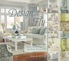 quick home design tips design on the fly quick and easy home decor tips for the busy