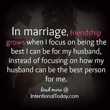 Wedding Quotes On Friendship Focusing On Being The Best Wife The Things I Can Control