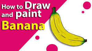 learn how to draw a banana kids drawings drawing fruits with