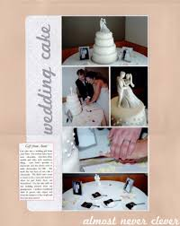 Wedding Scrapbook Page Scrapbook Layout Wedding Scrapbook Wedding Cake Layout Almost
