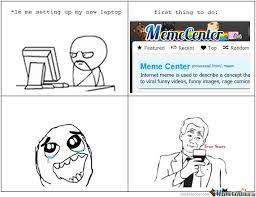 Meme Laptop - setting up my new laptop by abglanz meme center
