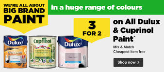 homebase hurry ends sunday 20th august 3 for 2 all dulux