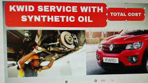 renault cost renault kwid third service with synthetic oil total cost bill