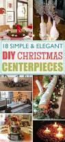 Christmas Centerpieces Diy by 18 Simple And Elegant Diy Christmas Centerpieces