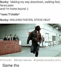 Making My Way Downtown Meme - bucky making my way downtown walking fast faces pass and i m home