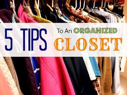 Organized Closet 5 Tips To An Organized Closet