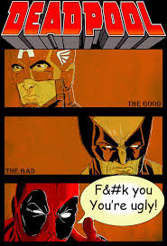 Good Bad Ugly Deadpool The Good The Bad And The Ugly By Ari Spike Nadelman On