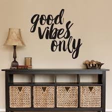 amazon com good vibes only wall decal inspirational wall quote