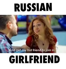 Hot Girlfriend Meme - russian and get my hot friend to join in girlfriend dank meme on