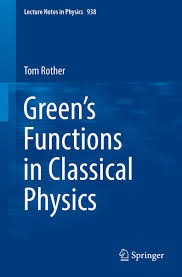 green u0027s functions in classical physics ebook by tom rother