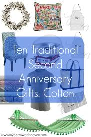 cotton gifts borrowed heaven second anniversary gifts cotton