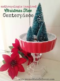anthropologie inspired christmas tree centerpiece