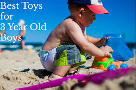 10 best toys for 3 year boys best deals for
