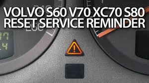volvo s60 v70 xc70 s80 xc90 reset service reminder youtube