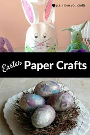 easter paper crafts to make in an afternoon easter cards and craft