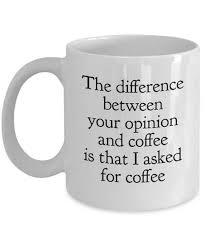 Coffee Mugs Funny Quote Mugs 11oz White Travel Tea Cup from Eva e