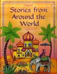 stories from around the world usborne myths and stories usborne