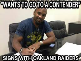 Raiders Meme - wants to go to contender signs with oakland raiders charles