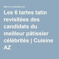 tarte tatin cuisine az 208 best desserts tartes pie images on