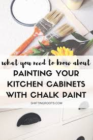 Find Kitchen Cabinets by Painting Your Kitchen Cabinets With Chalk Paint Read This First