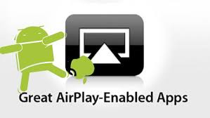 app for android best airplay apps for android gettin that