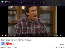 Bluetooth Meme - tim allen please disconnect the bluetooth speaker know your meme