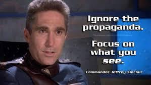 Propaganda Meme - babylon 5 memes on twitter ignore the propaganda focus on what