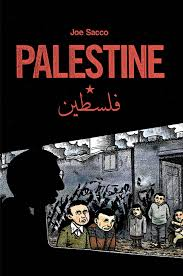 palestine joe sacco edward w said 9781560974321 amazon com books