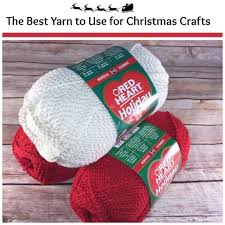 the best yarn to use for christmas crafts allfreechristmascrafts com